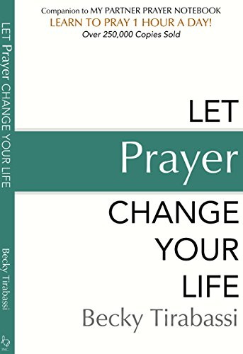 9780967719856: Let Prayer Change Your Life (20th Anniversary Edition)