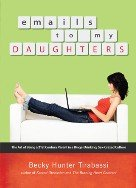 Emails to my Daughters: Becky Hunter Tirabassi