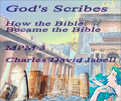 9780967720135: God's Scribes: How the Bible Became the Bible (Marco Polo Monographs 3)