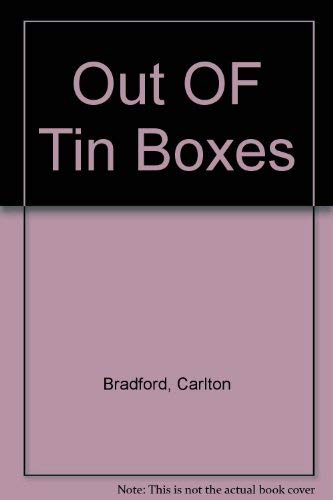 Out of Tin Boxes