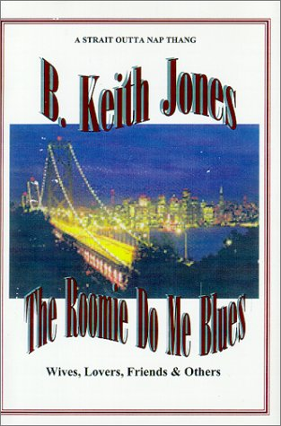 9780967722214: The Roomie Do Me Blues