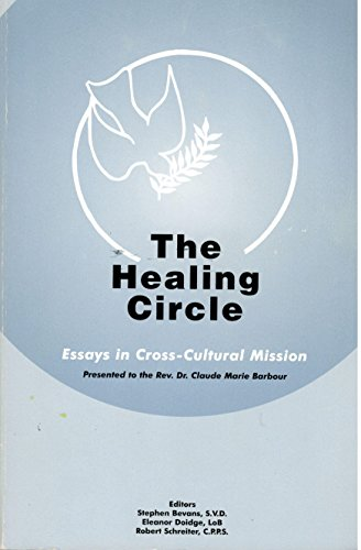 Healing Circle : Essays in Cross-Cultural Mission
