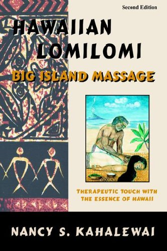 9780967725321: Hawaiian Lomilomi: Big Island Massage