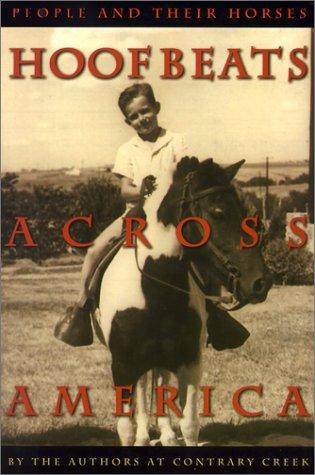Hoofbeats Across America: People and Their Horses: Fisher, Allison,Lowe, Fran,Davis,