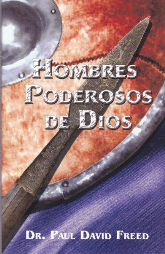 9780967729329: Hombres Poderosos de Dios (Spanish Edition)