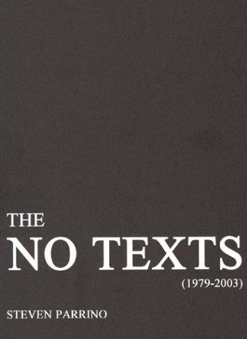 9780967732657: The No Texts