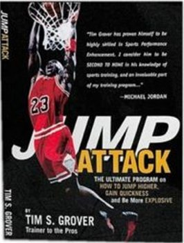 9780967736211: Jump Attack the Ultimate Program On How to Jump Higher and be More Explosive: 1