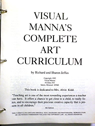 Visual Manna Complete Art Curriculum: Sharon Jeffus, Richard Jeffus
