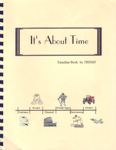9780967738796: It's About Time - Timeline Book by TRISMS