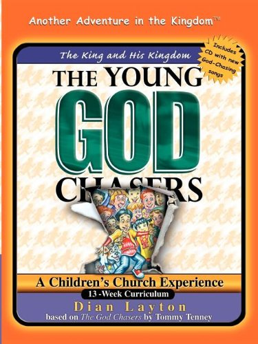The Young God Chasers: The King and His Kingdom (0967740258) by Layton, Dian
