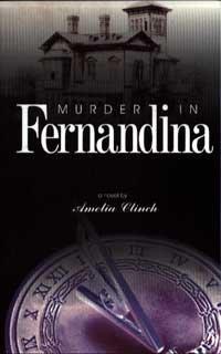 Murder in Fernandina: AMELIA CLINCH