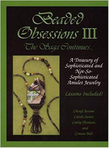9780967747606: Beaded Obessions (Pull out lessons included) (A Treasury of Sophisticated and Not-So-Sophisticated Amulet Jewelry, 1)