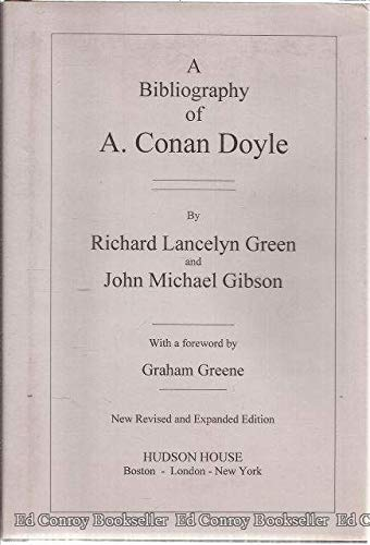 Bibliography of Arthur Conan Doyle (0967750008) by John Michael Gibson; Richard Lancelyn Green