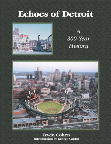 9780967757001: Echoes of Detroit: A 300 Year History