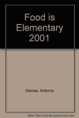 9780967757438: Food is Elementary 2001