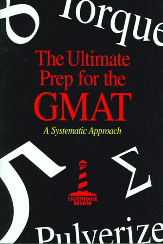 9780967759432: The Ultimate Prep for the GMAT: A Systematic Approach