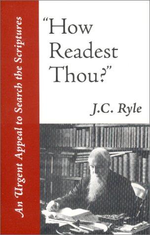 9780967760339: How Readest Thou?