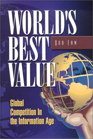 World's Best Value: Global Competition In The Information Age