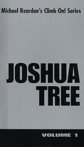 9780967768403: JOSHUA TREE - Michael Reardon's Climb on! Series: Volume 1 [VHS]