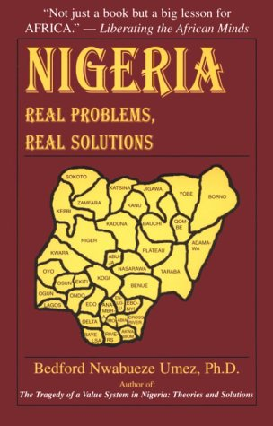 9780967769905: Nigeria : Real Problems, Real Solutions