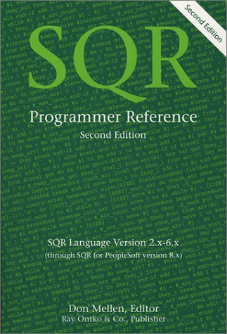 9780967773018: SQR Programmer Reference-Second Edition