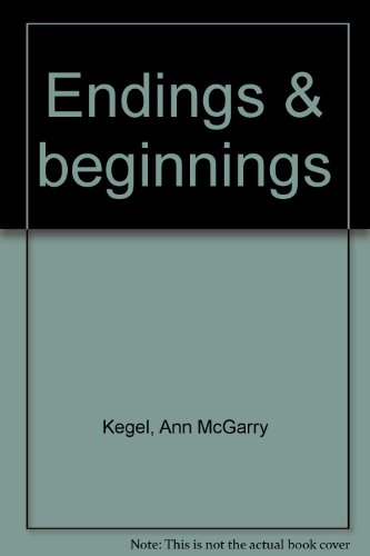 9780967774206: Endings & beginnings