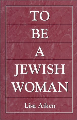 9780967774817: To Be a Jewish Woman