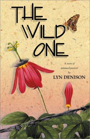 9780967775340: The Wild One