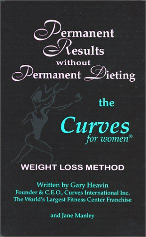 9780967775906: Permanent Results Without Permanent Dieting: The Curves For Women Weight Loss Method