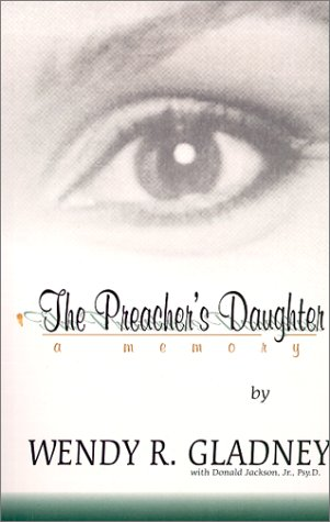 9780967777801: The Preacher's Daughter: A Memory