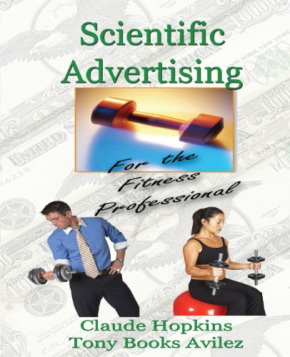 9780967780740: Scientific Advertising for the Fitness Professional