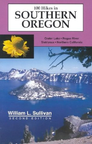 9780967783048: 100 Hikes in Southern Oregon