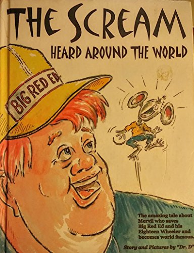 The Scream Heard Around the World: Duncan, Hall F. (Dr. D)