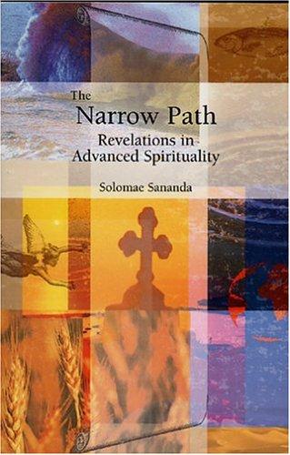 9780967785288: The Narrow Path: Revelations in Advanced Spirituality