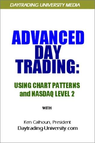 9780967785516: Advanced Day Trading: Using Chart Patterns and Nasdaq Level 2 [VHS]