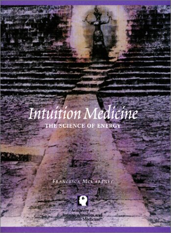 9780967786100: Intuition Medicine: The Science of Energy (Book with 8 CD-set)