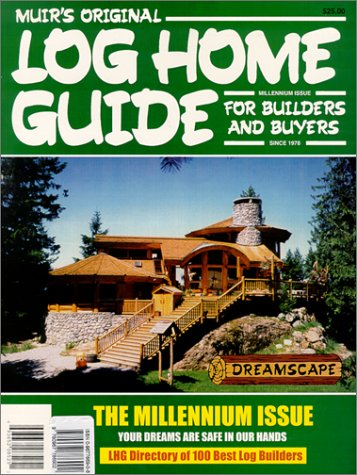 Muir's Original Log Home Guide for Builders: Muir, Allan; Muir,