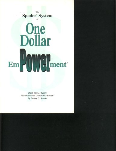 9780967790701: The Spader System of One Dollar Empowerment (Book One of Series)