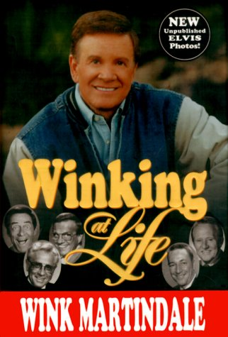 Winking at Life - SIGNED: Martindale, Wink