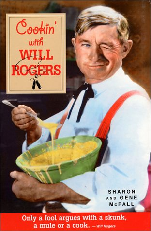 Cookin' With Will Rogers: McFall, Sharon, McFall,
