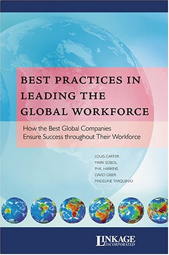 Best Practices in Leading the Global Workforce: Louis Carter, Phil