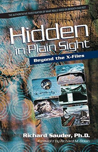 Hidden in Plain Sight: Beyond the X-Files: Dr. Richard Sauder, Ph.D.