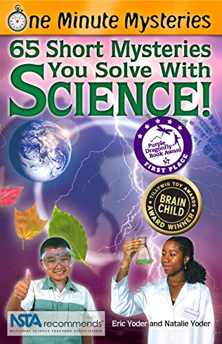 9780967802015: One Minute Mysteries: 65 Short Mysteries You Solve With Science!
