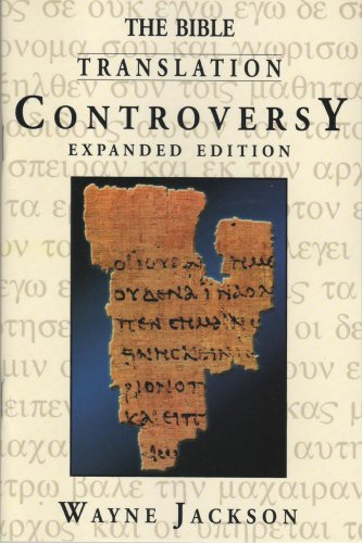 9780967804453: The Bible Translation Controversy - Expanded Edition
