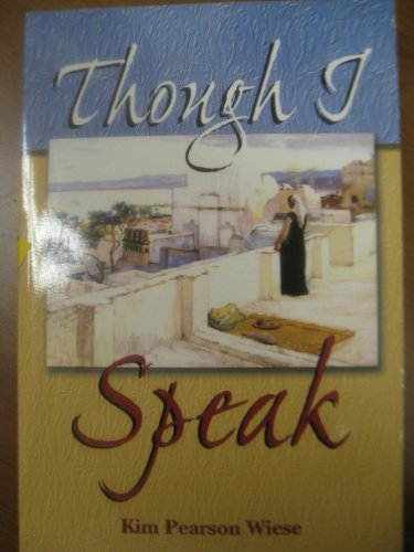 Though I Speak: Kim Pearson Wiese