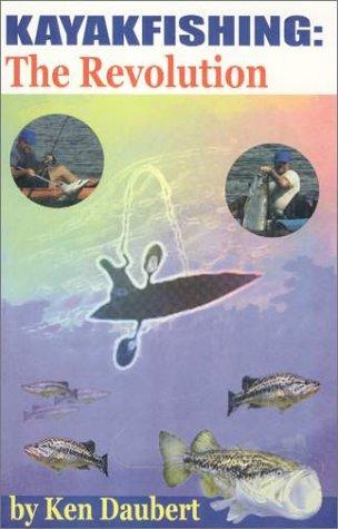 9780967809823: Kayakfishing : The Revolution