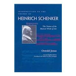 9780967809939: Introduction to the Theory of Heinrich Schenker: The Nature of the Musical Work of Art