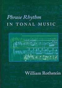 9780967809946: Phrase Rhythm in Tonal Music