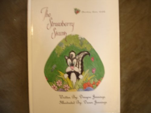 9780967811109: The strawberry skunk