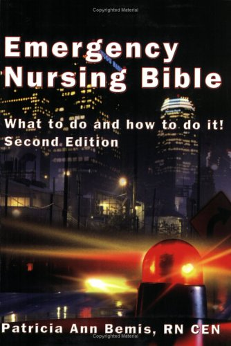 9780967811222: Emergency Nursing Bible